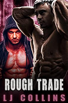 Rough Trade (Men in Love and at War Book 6) by [L.J. Collins]