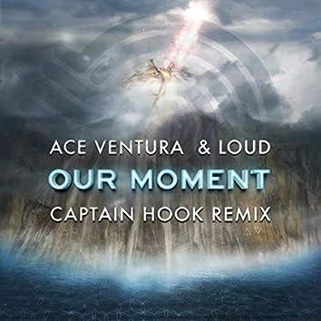Our Moment (Captain Hook Remix)