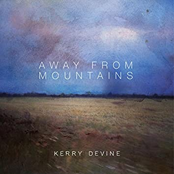 Away From Mountains
