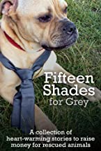 Fifteen Shades for Grey: For the Love of Dog (English Edition)