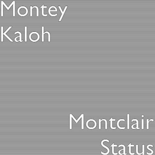 Montclair Status