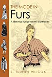 The Mode in Furs: A Historical Survey with 680 Illustrations (Dover Fashion and Costumes)