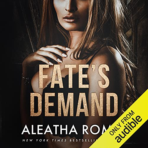 Fate's Demand Audiobook By Aleatha Romig cover art