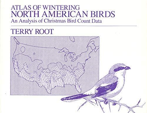 Atlas of Wintering North American Birds: An Analysis of Christmas Bird Count Data