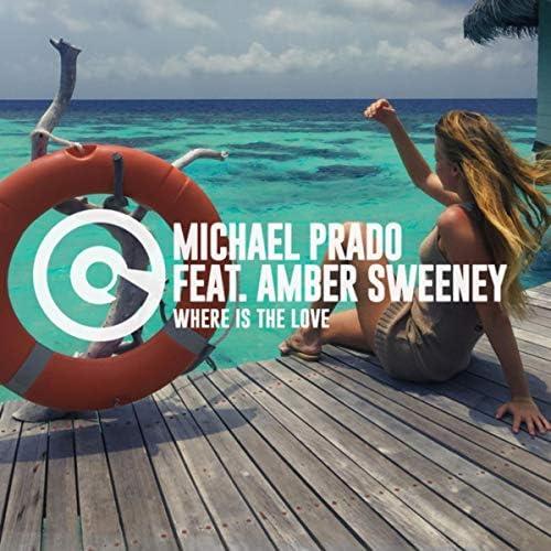 Michael Prado feat. Amber Sweeney