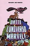 L'imbattibile Squirrel girl batte l'universo Marvel