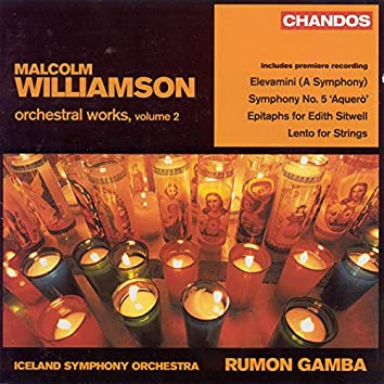 Williamson: Orchestral Works, Vol. 2
