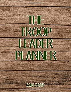 The Troop Leader Planner 2019-2020: Detailed Organizer for Troop Meetings, Unit Activities, Sales and More, Rustic Cover Design