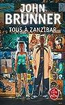 Tous à Zanzibar par Brunner