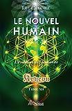 Le nouvel humain – Kryeon tome XII - L'évolution de l'humanité - Format Kindle - 13,99 €