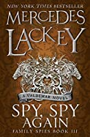 Spy, Spy Again (Family Spies #3)