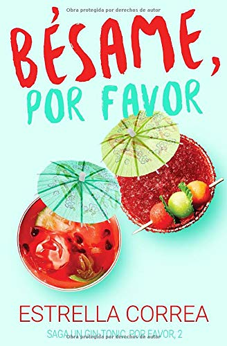 BÉSAME, POR FAVOR (UN GIN-TONIC, POR FAVOR, Band 2)