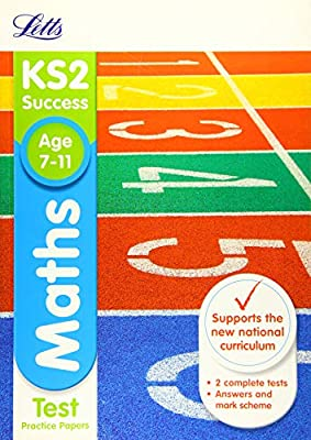 KS2 Maths SATs Practice Test Papers: 2019 tests (Letts KS2 Revision Success) by Letts