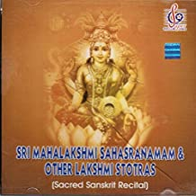 Sri Mahalakshmi Sahasranamam & Other Lakshmi Stotras (Sacred Sanskrit Recital)