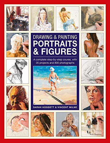 Drawing & Painting Portraits & Figures: A complete step-by-step course, with 35 projects and 800 photographs