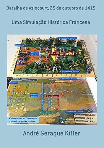 Batalha de Azincourt, 25 de Outubro de 1415