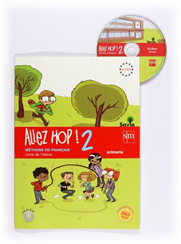 Allez Hop! 2: livre de l'élève. Primaria. Savia - 9788467569483