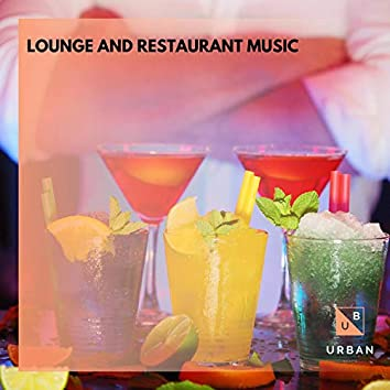 Lounge And Restaurant Music