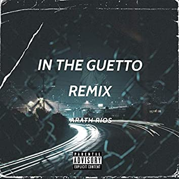 In The Guetto (Remix Oficial)