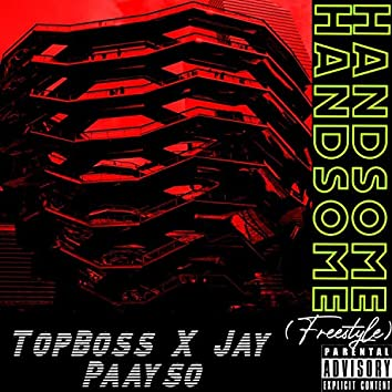 Handsome (feat. Jay Paayso)