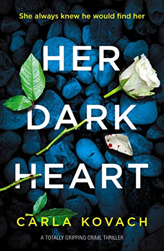 Her Dark Heart: A totally gripping crime thriller (Detective Gina Harte Book 5)