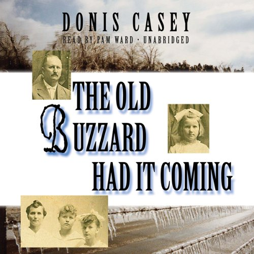 The Old Buzzard Had It Coming audiobook cover art