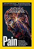 National Geographic Magazine (January, 2020) Pain Special Issue: The Future of Medicine
