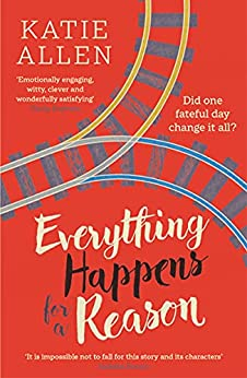 Everything Happens for a Reason by [Katie Allen]