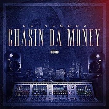 Chasin' Da Money