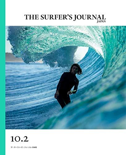 THE SURFER'S JOURNAL(ザ・サーファーズ・ジャーナル) 日本版 10.2号 (2020年7月号)の詳細を見る