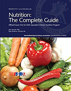 Nutrition: The Complete Guide: Student Workbook: Study Guide for ISSA's Specialist in Fitness Nutrition Program
