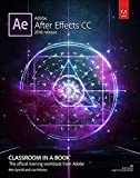 Adobe After Effects CC Classroom in a Book (2018 release) (Classroom in a Book (Adobe)) - Lisa Fridsma