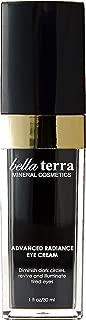 Bella Terra Advanced Radiance Eye Cream   Daily Moisturizer for Eyes   Reduce Wrinkles and Dark Circles   Fast-Acting Skin Renewal Treatment (1 fl. oz / 30ml)