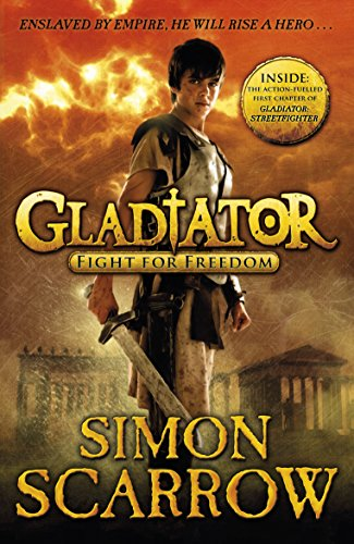 Gladiator: Fight for Freedom: 1 [Lingua Inglese]