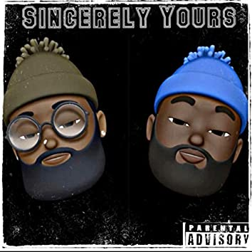 Sincerely Yours