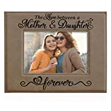 KATE POSH The Love Between a Mother & Daughter is Forever Engraved Leather Picture Frame, Mother of The Bride, First Mother's Day, Mommy & Me (5x7-Horizontal)