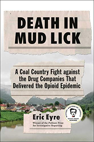 Death in Mud Lick: A Coal Country Fight against the Drug Companies That Delivered the Opioid Epidemic (English Edition)