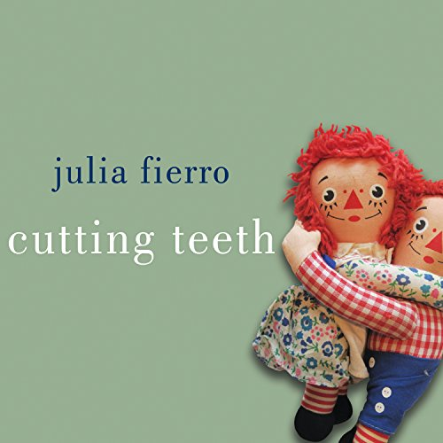 Cutting Teeth audiobook cover art