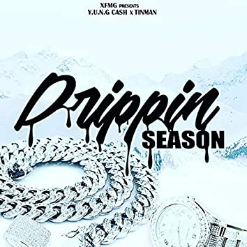 Drippin' Season