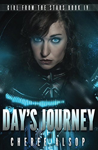 Girl from the Stars Book 4- Day's Journey