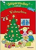 Glitzerzauber Malbuch Weihnachten: Mit vielen Glitzerseiten (Malbücher und -blöcke)