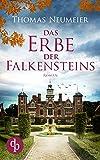 Das Erbe der Falkensteins von Thomas Neumeier
