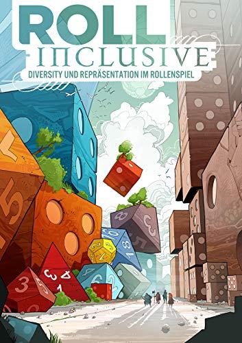 Roll Inclusive: Diversity und Repräsentation im Rollenspiel