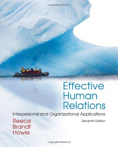 Effective Human Relations: Interpersonal and Organizational Applications (Available Titles CourseMate)