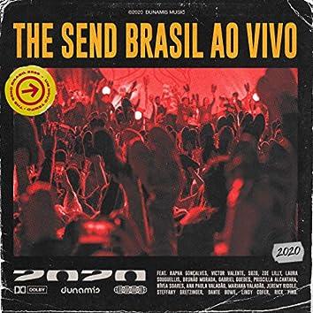 The Send Brasil (Ao Vivo)