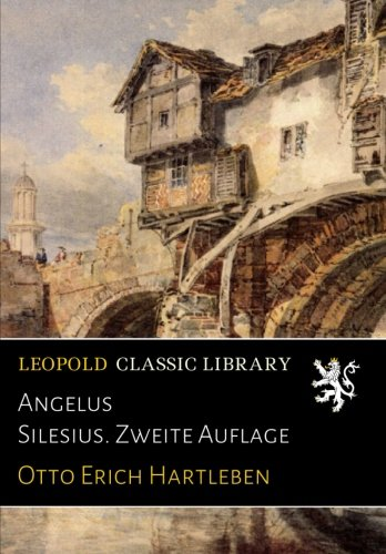 Angelus Silesius. Zweite Auflage