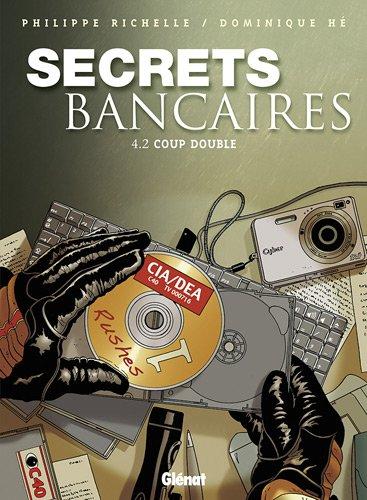 Secrets Bancaires - Tome 4.2: Coup double