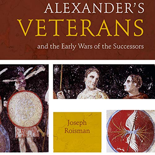 Alexander's Veterans and the Early Wars of the Successors Titelbild