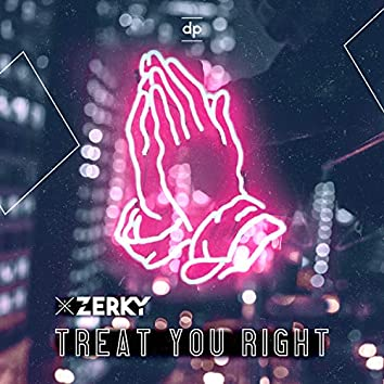 Treat You Right