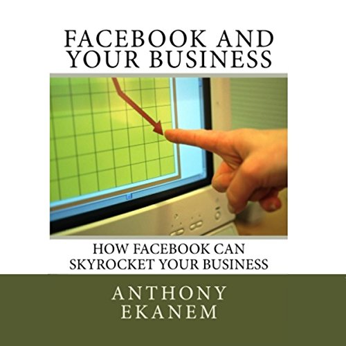 Facebook and Your Business audiobook cover art
